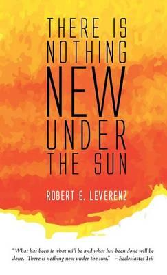 There is Nothing New Under the Sun