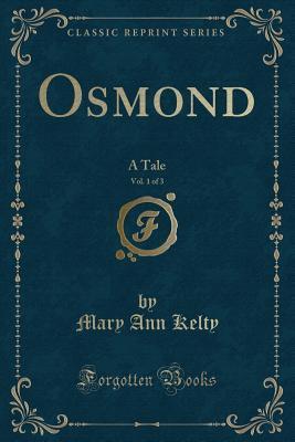 Osmond, Vol. 1 of 3
