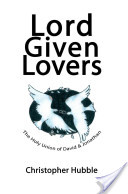 Lord Given Lovers
