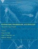 Environment, Development and Evolution