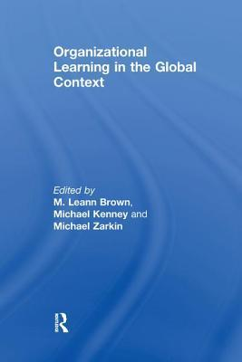 Organizational Learning in the Global Context
