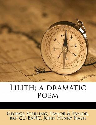 Lilith; A Dramatic Poem