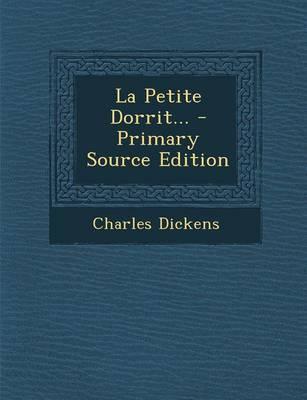 La Petite Dorrit.