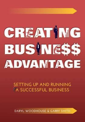 Creating Business Advantage