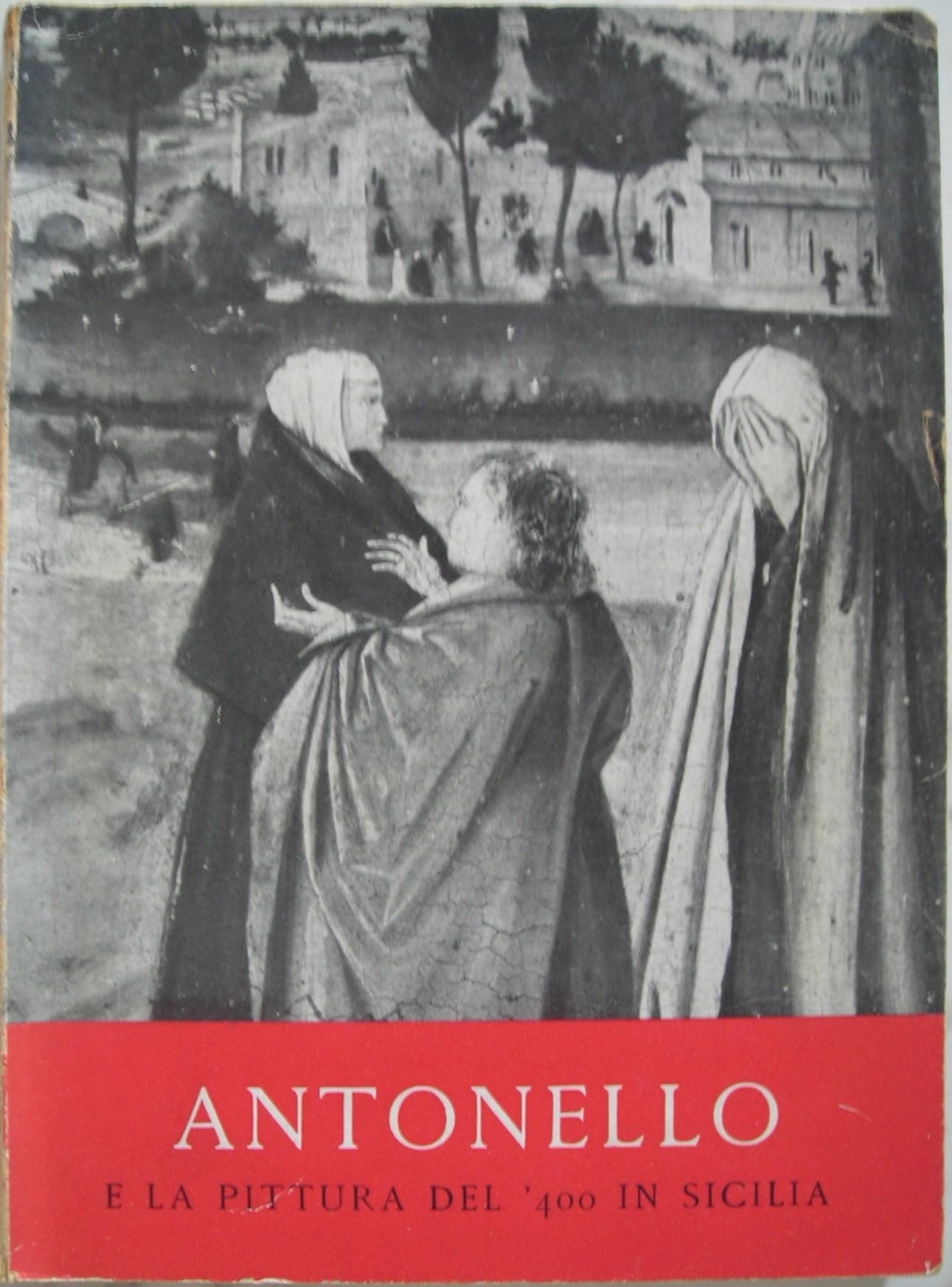 Antonello da Messina e la pittura del '400 in Sicilia