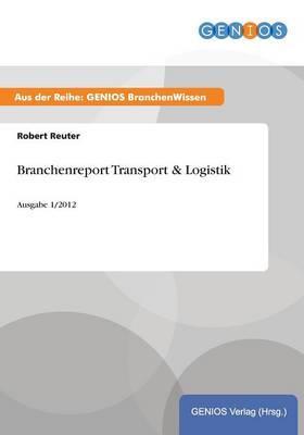 Branchenreport Transport & Logistik