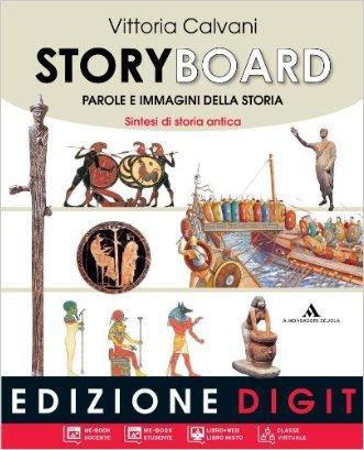 """Storyboard.Il medioevo. Con Fascicolo """"Sintesi di storia antica"""". Con Fascicolo """"Quaderno delle competenze"""". Con CD-ROM. Per la Scuola media"""