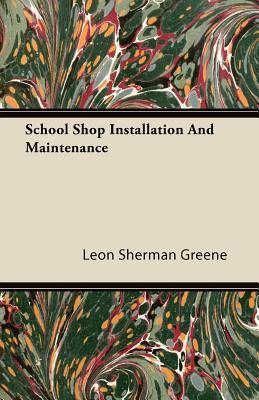 School Shop Installation And Maintenance