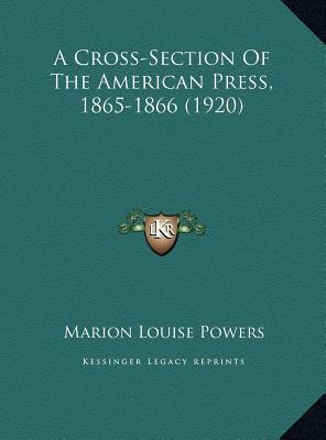 A Cross-Section of the American Press, 1865-1866 (1920)