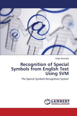 Recognition of Special Symbols from English Text Using SVM