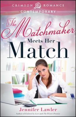 Matchmaker Meets Her Match