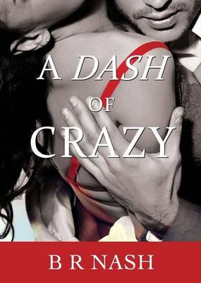 A Dash of Crazy