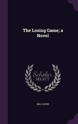 The Losing Game; A Novel