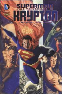 L'ultima famiglia di Krypton. Superman