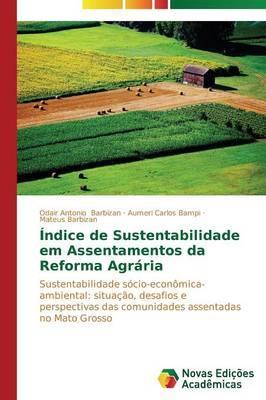 Índice de Sustentabilidade em Assentamentos da Reforma Agrária