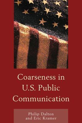 Coarseness in U.S. Public Communication