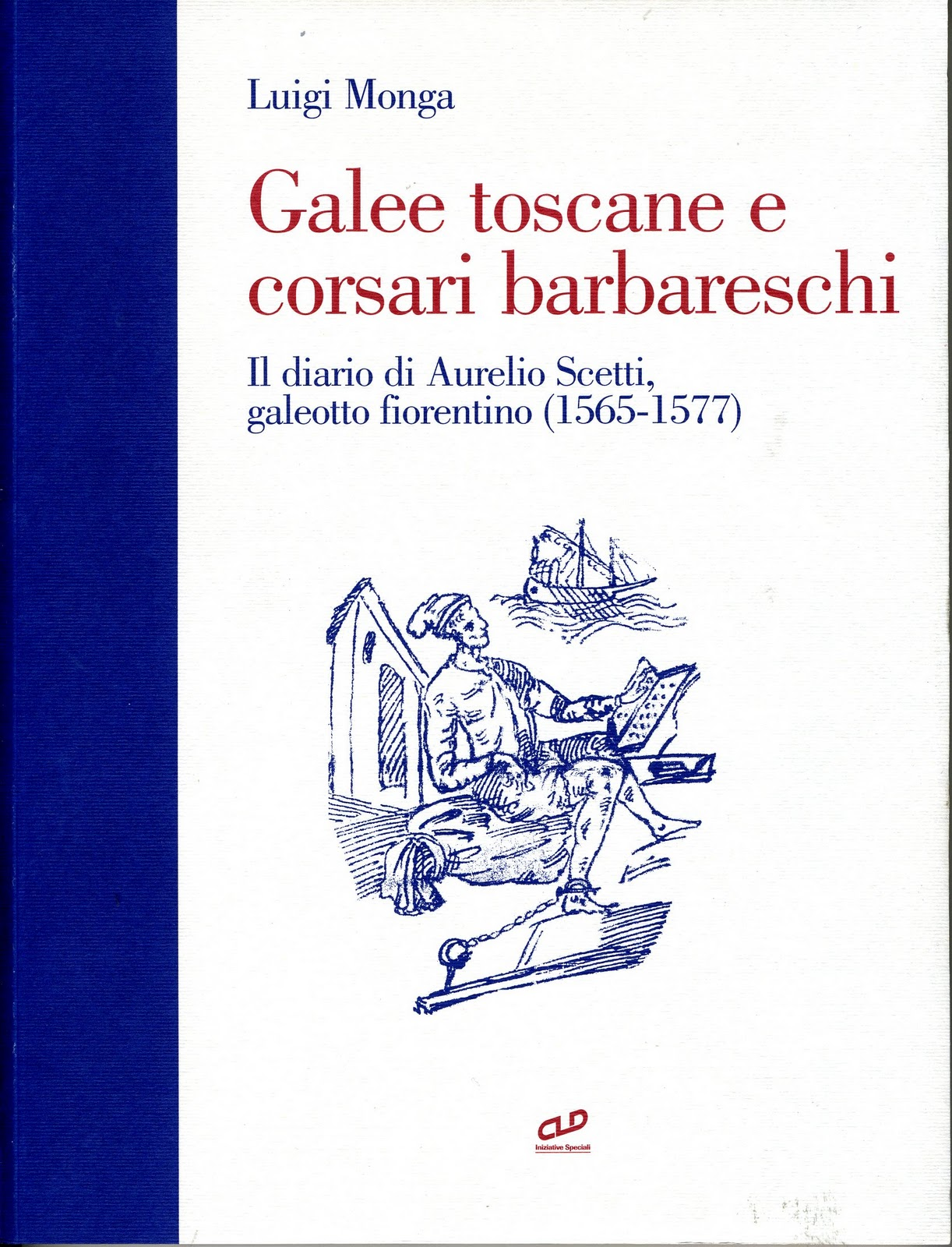 Galee toscane e corsari barbareschi