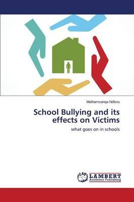 School Bullying and its effects on Victims