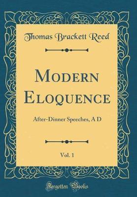 Modern Eloquence, Vol. 1