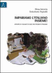 Impariamo l'italiano insieme! Attività di italiano di base per studenti stranieri