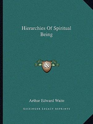Hierarchies of Spiritual Being