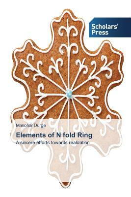 Elements of N fold Ring