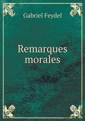 Remarques Morales