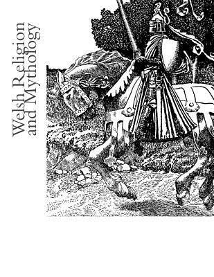 Welsh Religion and Mythology