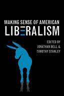 Making Sense of American Liberalism