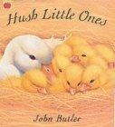 Hush Little Ones