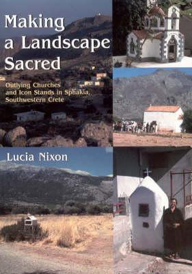 Making a Landscape Sacred