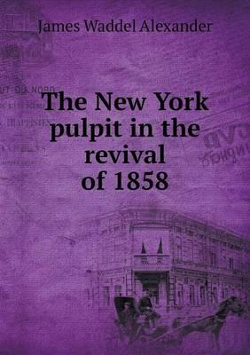 The New York Pulpit ...