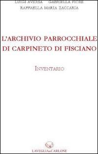 L'archivio parrochiale di Carpineto di Fisciano. Inventario