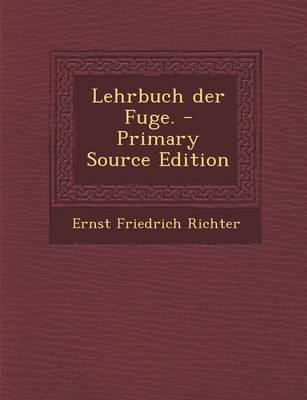 Lehrbuch Der Fuge.