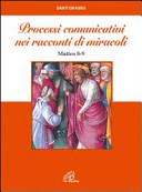Processi comunicativi nei racconti dei miracoli (Mt 8-9)