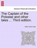 The Captain of the Polestar and Other Tales ... Third Edition.