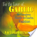 For the Love of Garlic
