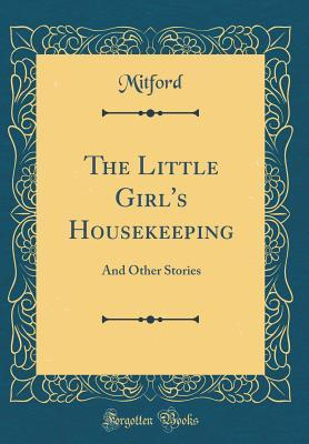 The Little Girl's Housekeeping