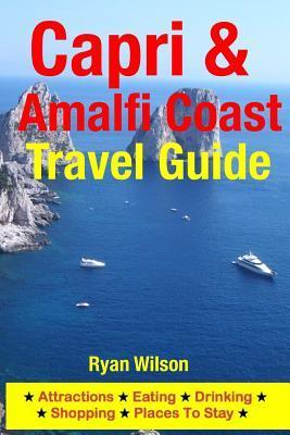 Capri & Amalfi Coast Travel Guide