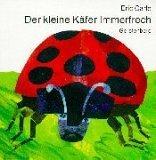 Der Kleine Kafer Immerfrech / The Very Grouchy Ladybug