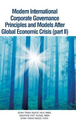 Modern International Corporate Governance Principles and Models After Global Economic Crisis (Part Ii)