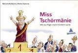 Miss Tschörmänie