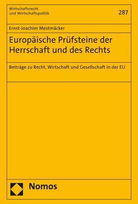 Europaische Prufsteine Der Herrschaft Und Des Rechts