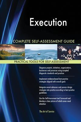 Execution Complete Self-Assessment Guide