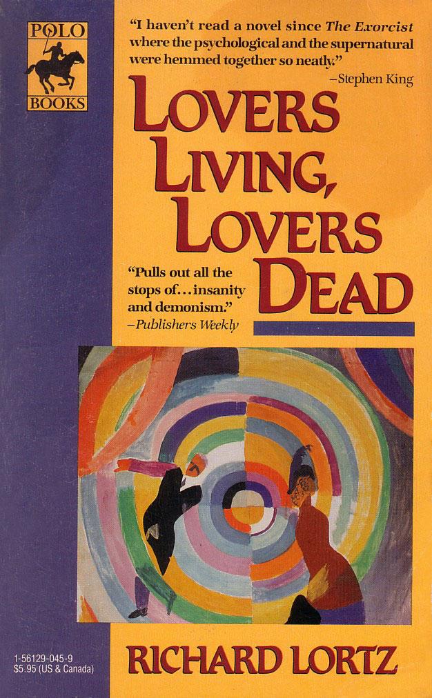 Lovers Living, Lovers Dead