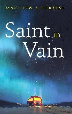 Saint in Vain