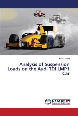 Analysis of Suspension Loads on the Audi TDI LMP1 Car