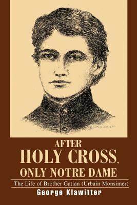 After Holy Cross, Only Notre Dame