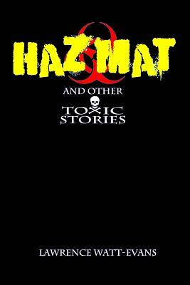 Hazmat & Other Toxic...