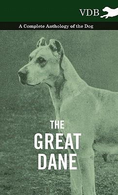 The Great Dane - A C...